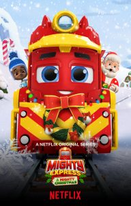 SPIN MASTER'S MIGHTY EXPRESS™ – A MIGHTY Christmas rolls into Tracksville on NETFLIX December 5th!