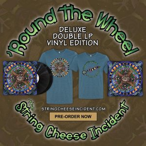 "The String Cheese Incident to release ""'Round The Wheel"" double LP"