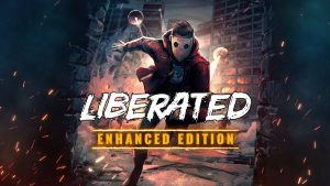 Liberated: Enhanced Edition Coming to Nintendo Switch, Pre-orders Starting, Free Upgrade & Physical Version Available