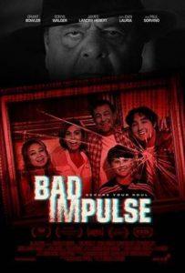 "*TRAILER DEBUT* ""Bad Impulse"""