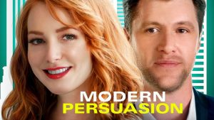 MODERN PERSUASION – Opened Friday, December 11