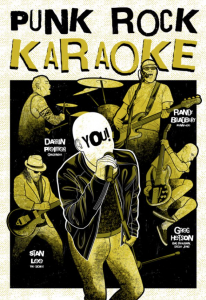PUNK ROCK KARAOKE, Feat. GREG HETSON (Bad Religion, Circle Jerks), ERIC MELVIN (NOFX), DARRIN PFEIFFER (Goldfinger) and RANDY BRADBURY (Pennywise) Wants Their Fans To 'Sing Along'