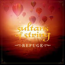 Sultans of String – Refuge