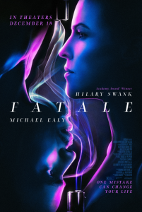 FATALE | OFFICIAL TRAILER, POSTER, IMAGES
