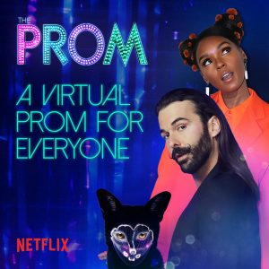 THE PROM | Jonathan Van Ness and The Cast of Netflix Film The Prom Hosted A Live Virtual Celebration with Musical Performances by Janelle Monáe and Galantis