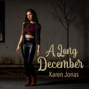 """Karen Jonas releases """"A Long December"""" (Counting Crows cover)"""