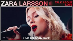 """Zara Larsson shares new live performance of """"Talk About Love"""" with Vevo"""