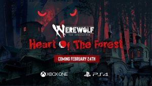 Werewolf: The Apocalypse — Heart of the Forest coming to PS4 & XBOX ONE this February