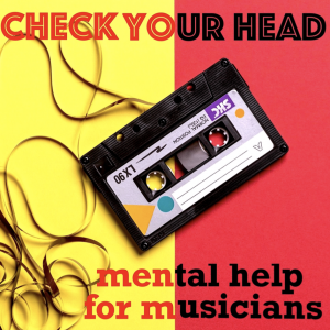 CHECK YOUR HEAD: Mental Help for Musicians Podcast- Interview with Linda Ronstadt This Week