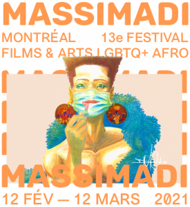 13th edition of MASSIMADI: Online and Free! Montreal's Afro LGBTQ+ Film and Arts Festival Runs February 12 – March 12