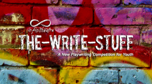 First annual The-Write-Stuff playwriting competition for youth