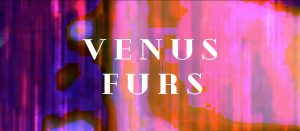 Montreal Shoegaze Artist Venus Furs unveils final instalment of 'video tour'! 'Page Before' Out Today!
