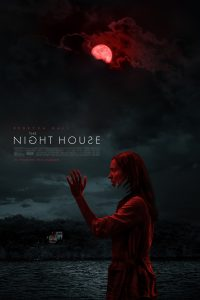 THE NIGHT HOUSE | July 16, 2021 | Trailer & Poster Debut