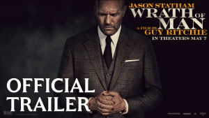 WRATH OF MAN – Watch Jason Statham in the first trailer for Guy Ritchie's new film