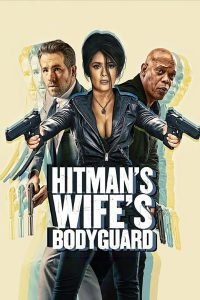 THE HITMAN'S WIFE'S BODYGUARD – OFFICIAL TEASER TRAILER, POSTER and IMAGES