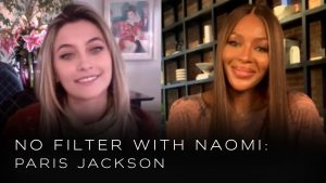 "NAOMI CAMPBELL RETURNS WITH POPULAR YOUTUBE SERIES ""NO FILTER WITH NAOMI"" FEATURING PARIS JACKSON"