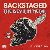 """Diversion Podcasts and iHeartRadio Partner to Launch New Original Podcast, """"Backstaged: The Devil in Metal,"""" a Deep Dive Into the History and Culture of Heavy Metal"""