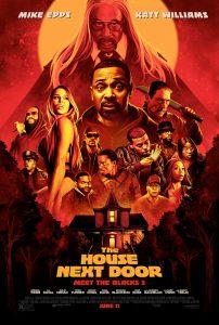 THE HOUSE NEXT DOOR: MEET THE BLACKS 2 – Opening In Theaters Friday, June 11, 2021