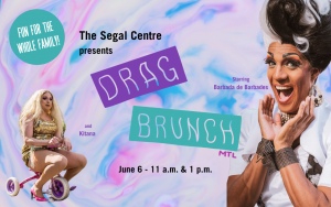 Drag Brunch at Segal Centre