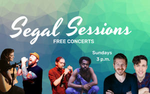 Segal Sessions Starts Sunday!