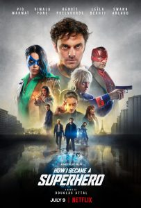 OFFICIAL TRAILER DEBUT | Netflix's How I Became a Superhero (Comment Je Suis Devenu Super Heros)
