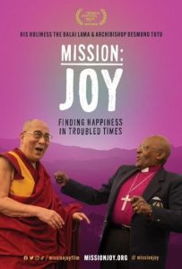 Oscar®-winner Louie Psihoyos's film MISSION: JOY – FINDING HAPPINESS IN TROUBLED TIMES on Dalai Lama, Desmond Tutu at Tribeca