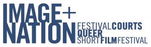 IMAGE+NATION. FESTIVAL COURTS QUEER SHORT FILM FEST, July 15 – July 18, 2021