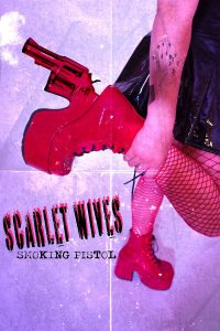 Montreal's Scarlet Wives Release New Music Video for Smoking Pistol 🤘🏼