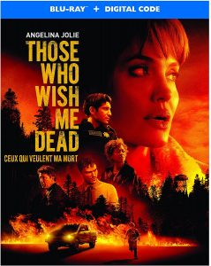 Those Who Wish Me Dead – Blu-ray Edition