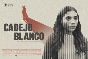 TIFF INDUSTRY SELECTS: CADEJO BLANCO debuts September 12, 2021