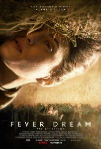 Netflix's FEVER DREAM | Official Trailer & Key Art Debut