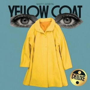 """Matt Costa Releases """"Savannah (Live Deluxe)"""" Announces 'Yellow Coat (Deluxe)' Out October 8th"""