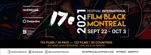 17th MIBFF: OMAR SY HONORED AT THE MONTREAL INTL BLACK FILM FESTIVAL + 134 FILMS FROM 30 COUNTRIES!