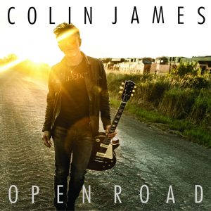 """COLIN JAMES To Release 20th Album OPEN ROAD on November 5 – """"Down At The Bottom"""" Out Now"""