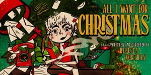 🎄 All I Want For Christmas 🎄 @ Centaur Theatre