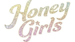 HONEY GIRLS ON DIGITAL AND DVD – SONY PICTURES HOME ENTERTAINMENT NEW RELEASE