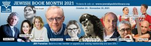 Celebrate Jewish Book Month (it's more than books!) – award-winning writers, concerts, lectures- livestreamed October 26-November 30 @ Jewish Public Library