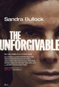 Netflix's THE UNFORGIVABLE l Official Trailer Debut