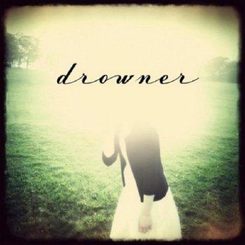 Drowner – Drowner