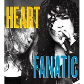 Heart – Fanatic