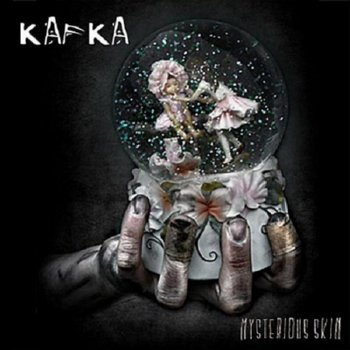 Kafka – Mysterious Skin