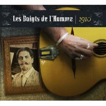 """Les Doigts de l""""Homme – 1910"""