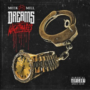 Meek Mills – Dreams and Nightmares