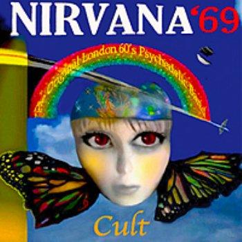 Nirvana '69 – Cult