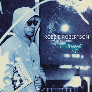 Robbie Robertson – How to Become a Clairvoyant