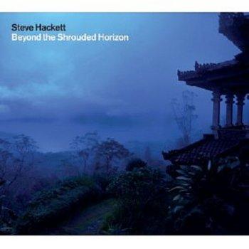 Steve Hackett – Beyond the Shrouded Horizon