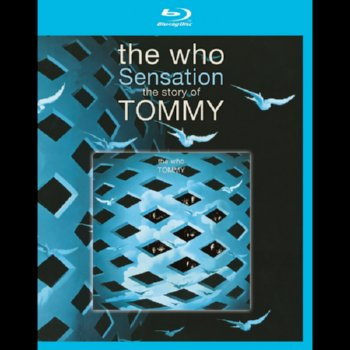 The Who Sensation: The Story of Tommy – Blu-ray Edition