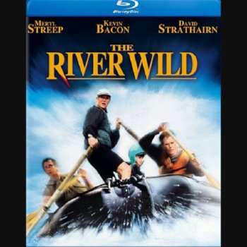 The River Wild – Blu-ray Edition