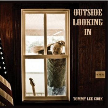 Tommy Lee Cook – Outside Looking In
