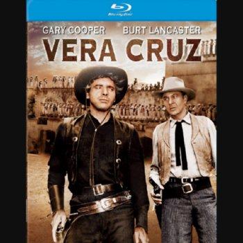 Vera Cruz – Blu-ray Edition